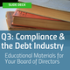 Q3 Compliance and the Debt Industry Board Education Deck